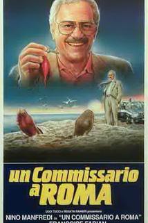 Commissario a Roma, Un