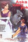 Aska vakit yok (1963)