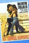 Ya somos hombres (1971)