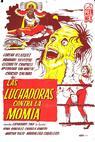 Luchadoras contra la momia, Las (1964)