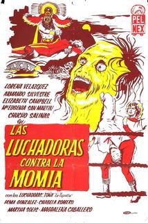 Luchadoras contra la momia, Las  - Luchadoras contra la momia, Las