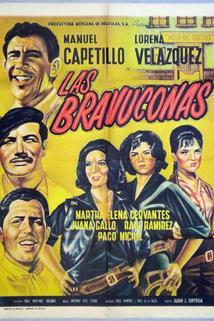 Bravuconas, Las