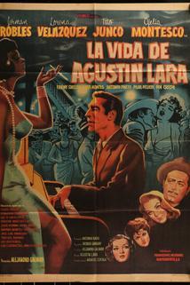 Vida de Agustín Lara, La