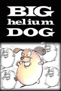 Big Helium Dog