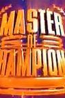Master of Champions (2006)