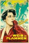 Weib in Flammen (1928)