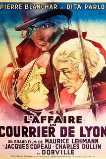 Affaire du courrier de Lyon, L'