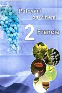Putování za vínem 2: Francie