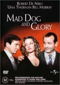 Vzteklej pes a Glorie  - Mad Dog and Glory