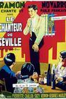 Chanteur de Séville, Le