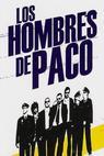 Hombres de Paco, Los (2005)