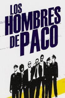 Hombres de Paco, Los