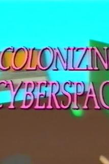 Colonizing Cyberspace