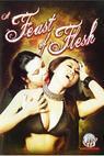A Feast of Flesh (2007)