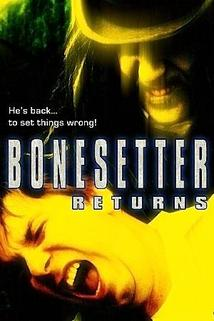The Bonesetter Returns  - The Bonesetter Returns