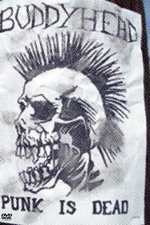 Buddyhead Presents: Punk Is Dead