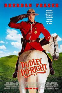 Drsňák Dudley  - Dudley Do-Right