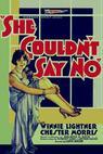 She Couldn't Say No (1930)