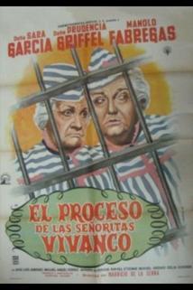 Proceso de las señoritas Vivanco, El