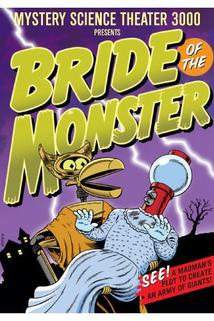 Bride of the Monster  - Bride of the Monster