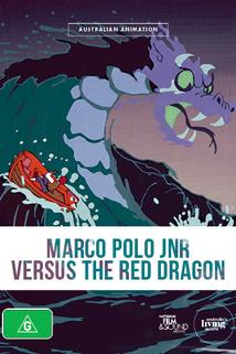 Marco Polo Junior Versus the Red Dragon