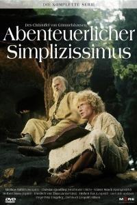 Des Christoffel von Grimmelshausen abenteuerlicher Simplicissimus  - Des Christoffel von Grimmelshausen abenteuerlicher Simplicissimus