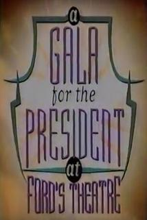 A Gala for the President at Ford's Theatre