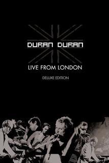 Duran Duran: Live from London
