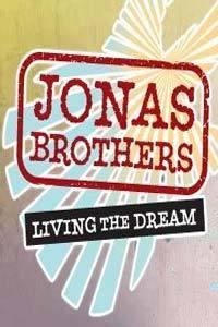 Jonas Brothers: Living the Dream  - Jonas Brothers: Living the Dream