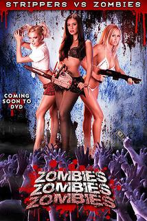 Zombies! Zombies! Zombies!