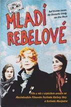 Plakát k filmu: Mladí rebelové