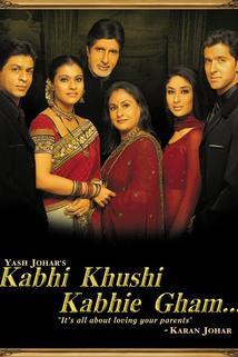 Někdy veselo, někdy smutno  - Kabhi Khushi Kabhie Gham...