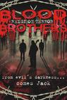 Blood Brothers: Reign of Terror (2007)