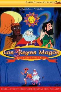Tres reyes magos, Los