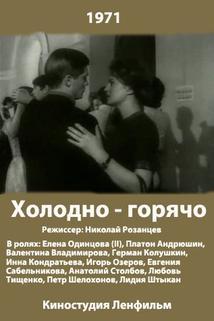 Kholodno - Goryacho