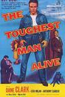 The Toughest Man Alive