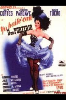 Yo bailé con Don Porfirio  - Yo bailé con Don Porfirio