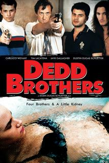 The Dedd Brothers  - The Dedd Brothers