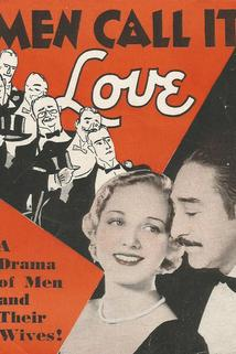 Men Call It Love
