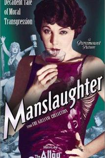 Manslaughter  - Manslaughter