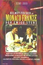 Monaco Franze - Der ewige Stenz  - Monaco Franze - Der ewige Stenz