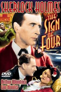 The Sign of Four: Sherlock Holmes' Greatest Case  - The Sign of Four: Sherlock Holmes' Greatest Case