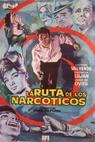 Ruta de los narcóticos, La