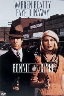 Plakát k filmu: Bonnie a Clyde