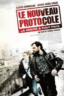 Nový protokol  - Nouveau protocole, Le