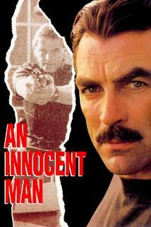 Nevinný muž  - An Innocent Man
