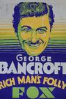 Rich Man's Folly (1931)