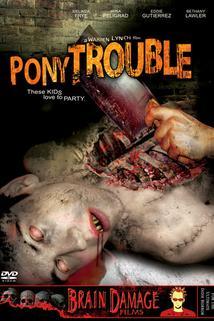 Pony Trouble  - Pony Trouble