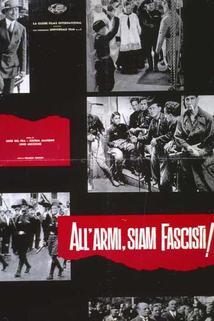 All'armi, siam fascisti