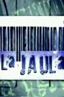 Jaula, La